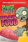 Plants vs. Zombies: Brain Food by Brandon T Snider (Hardback, 2013)