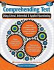 Comprehending Text Using Literal/Inferential/Applied Quest-6 by Teacher Created Resources (Paperback / softback, 2015)