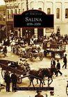 Salina, 1858-2008 by Salina History Book Committee (Paperback / softback, 2008)