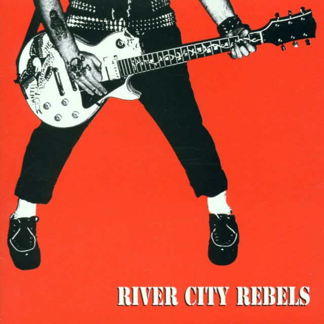The River City Rebels - Playin' to Live, Livin' to Play