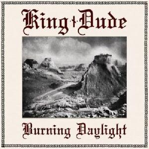 Burning-Daylight-King-Dude-2012-CD-NEUF