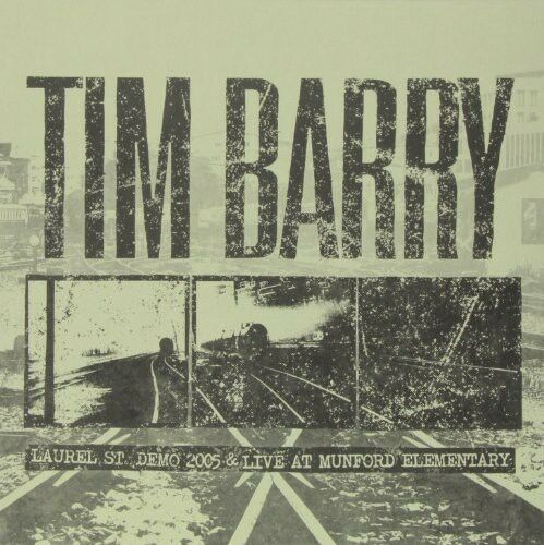 Tim Barry - Laurel St. Demo 2005 & Live at Munford Elementary [New Vinyl]
