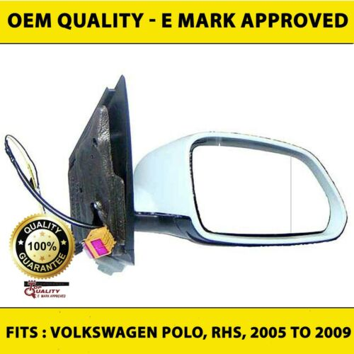 Volkswagen Polo 2005 to 2009 Wing Mirror RIGHT HAND Driver Side