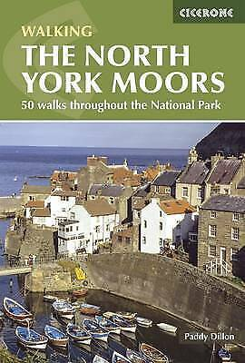 Dillon, Paddy, The North York Moors: A Walking Guide (Cicerone British Walking),