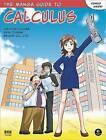 The Manga Guide To Calculus by Hiroyuki Kojima (Paperback, 2009)