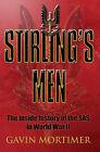 Stirling's Men: The Inside History of the Original SAS by Gavin Mortimer (Paperback, 2005)
