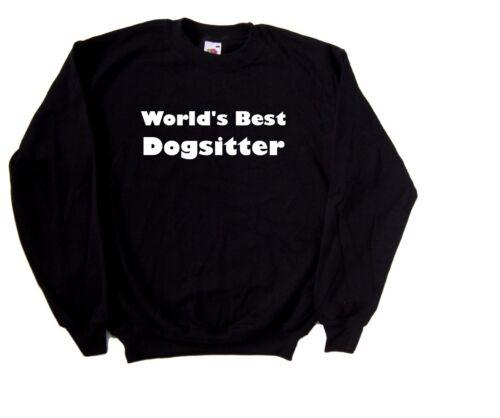 World/'s Best Dogsitter Sweatshirt