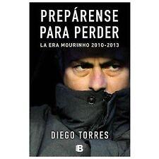 Preparense para perder (Spanish Edition) (No Ficcion), , Diego Torres, Very Good