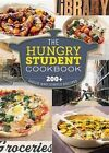 The Hungry Student Cookbook: 200+ Quick and Simple Recipes by Spruce (Paperback / softback, 2014)