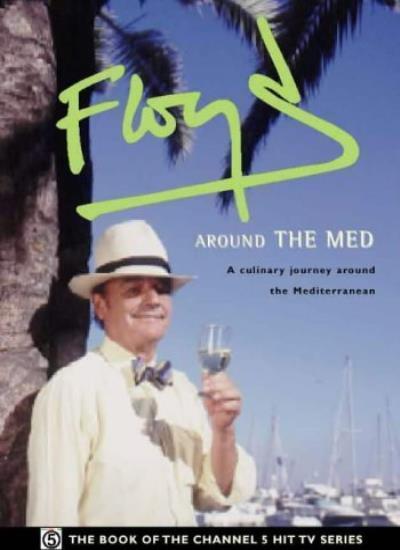 Floyd Around the Med,Keith Floyd