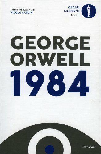 LIBRO 1984 - GEORGE ORWELL - OSCAR MONDADORI