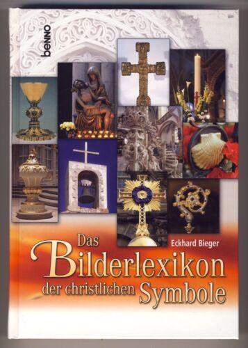 1 von 1 - Das Bilderlexikon der christlichen Symbole von Eckhard Bieger (2010, Gebunden)