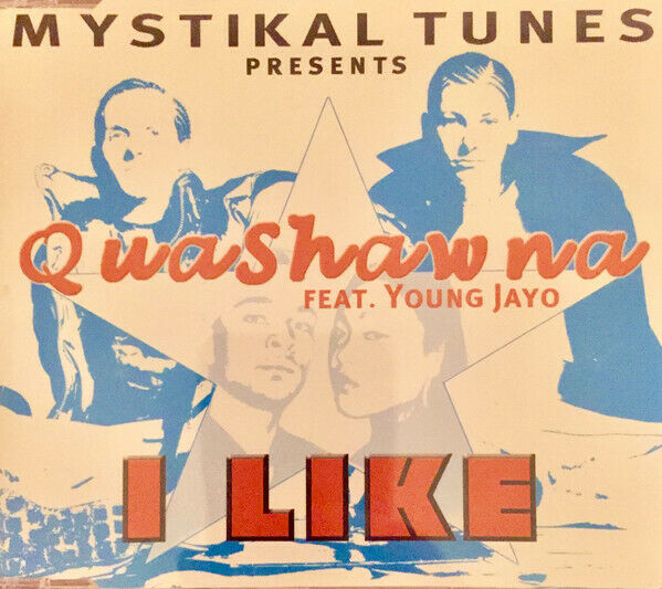 Mystikal Tunes Pres. Quashawna Feat. Young Jayo – I Like / RARE, MINT