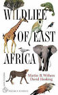 Wildlife of East Africa by Martin Withers, David Hosking (Paperback, 2002)