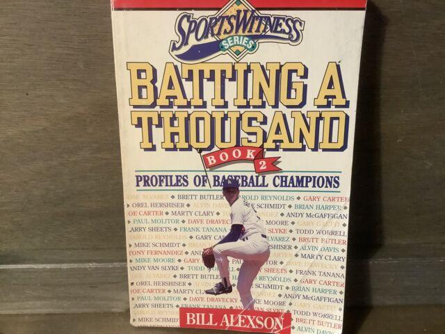 Batting A Thousand BOOK 2 Profiles of Baseball Champions - Paperback 1990 BOOK