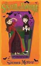 My Sister the Vampire: Spooktacular! 17 by Sienna Mercer (2015, Paperback)
