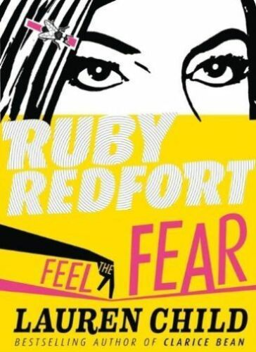 1 of 1 - (Good)-Feel the Fear (Ruby Redfort, Book 4) (Hardcover)-Child, Lauren-0007334125