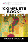 The Complete Book of Questions: 1001 Conversation Starters for Any Occasion by Garry D. Poole (Paperback, 2003)