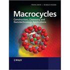 Macrocycles: Construction, Chemistry and Nanotechnology Applications by Frank Davis, Seamus P. J. Higson (Paperback, 2011)