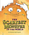The Scariest Monster in the World by Lee Weatherly (Paperback, 2011)