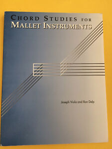 Noten & Songbooks Joseph Viola And Ron Delp Antiquarische Noten/songbooks Aufrichtig Chord Studies For Mallet Instruments