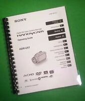 Laser Printed Sony Hdr Ux1 Video Camera 155 Page Owners Manual Guide