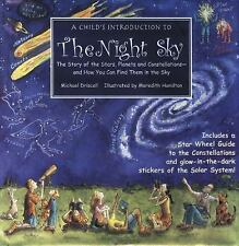 A Child's Introduction to the Night Sky : The Story of the Stars, Planets and C…