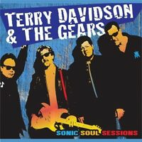 Terry Davidson & The Gears, The Gears - Sonic Soul Sessions [new Cd] on Sale