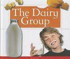 The Dairy Group by Katie Clark (Hardback, 2013)