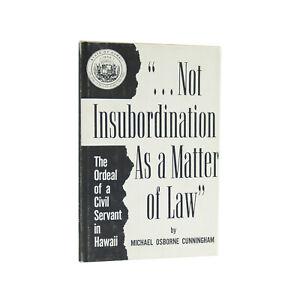 Not Insubordination as a Matter of Law - first edition Hawaiian law memoir, 1967