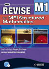 Revise for MEI Structured Mathematics - M1 by Pat Bryden, David Holland, Maureen Sheehan, David Smart (Paperback, 2008)