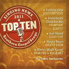 Singing News Top Ten Southern Gospel 0027072809423 by Various Artists CD