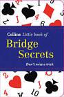 Collins Little Book of Bridge Secrets by HarperCollins Publishers (Paperback, 2012)
