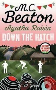 Agatha Raisin in Down the Hatch by M.C. Beaton