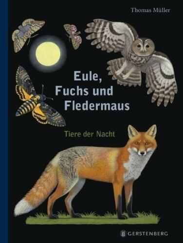 1 von 1 - EULE, FUCHS UND FLEDERMAUS ►►► ungelesen ° von Thomas Müller  ‹^^›‹(•¿•)›‹^^›