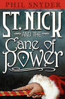 St. Nick and the Cane of Power by Phil Snyder (Paperback / softback, 2009)