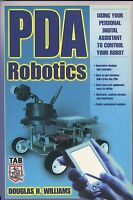 Pda Robotics Using Your Personal Digital Assistant To Control Your Robot