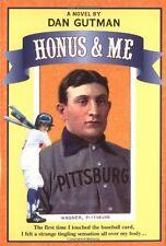 Baseball Card Adventures: Honus and Me by Dan Gutman (2003, Paperback)