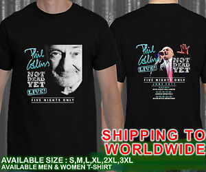 Phil Collins Not Dead yet Tour 2017 Rock Band T Shirt High Quality ...