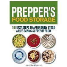 Preppers: Prepper's Food Storage : 101 Easy Steps to Affordably Stock a Life-Sav