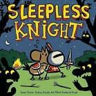 Sleepless Knight by Alexis Frederick-Frost, James Sturm (Hardback, 2015)