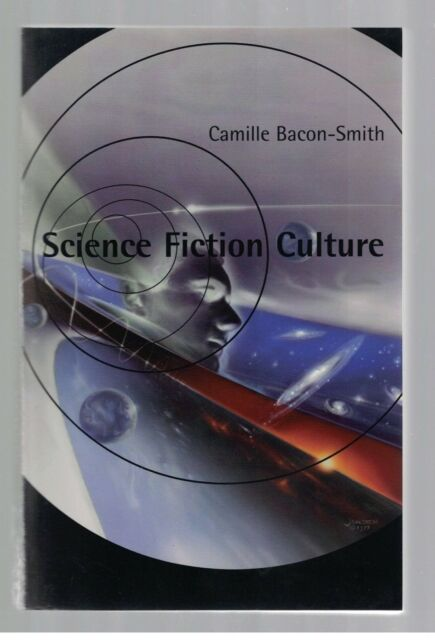 Science Fiction Culture by Camille Bacon-Smith SC 2000