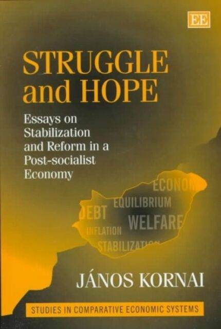 STRUGGLE AND HOPE., Kornai, Janos., Used; Very Good Book