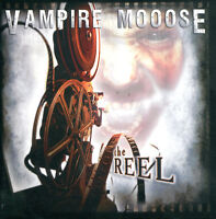 VAMPIRE MOOOSE The Reel CD