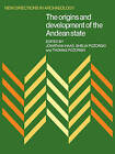 The Origins and Development of the Andean State by Jonathan Haas, Thomas Pozorski, Shelia Pozorski (Paperback, 2008)
