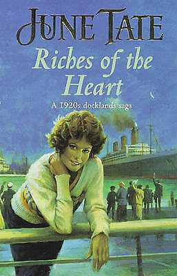 Riches of the Heart: A gritty and utterly compelling 1920s docklands saga by Tat