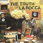The Truth by La Rocca (CD, Aug-2006, Dangerbird Records)