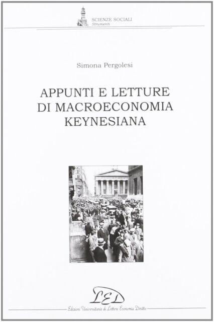 Appunti e letture di macroeconomia keynesiana