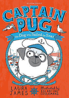 """1 of 1 - """"AS NEW"""" Captain Pug (The Adventures of Pug), James, Laura, Book"""