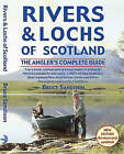 Rivers and Lochs of Scotland by Bruce Sandison (Hardback, 2001)